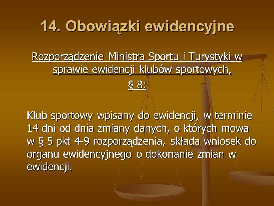 14. Obowiązki ewidencyjne