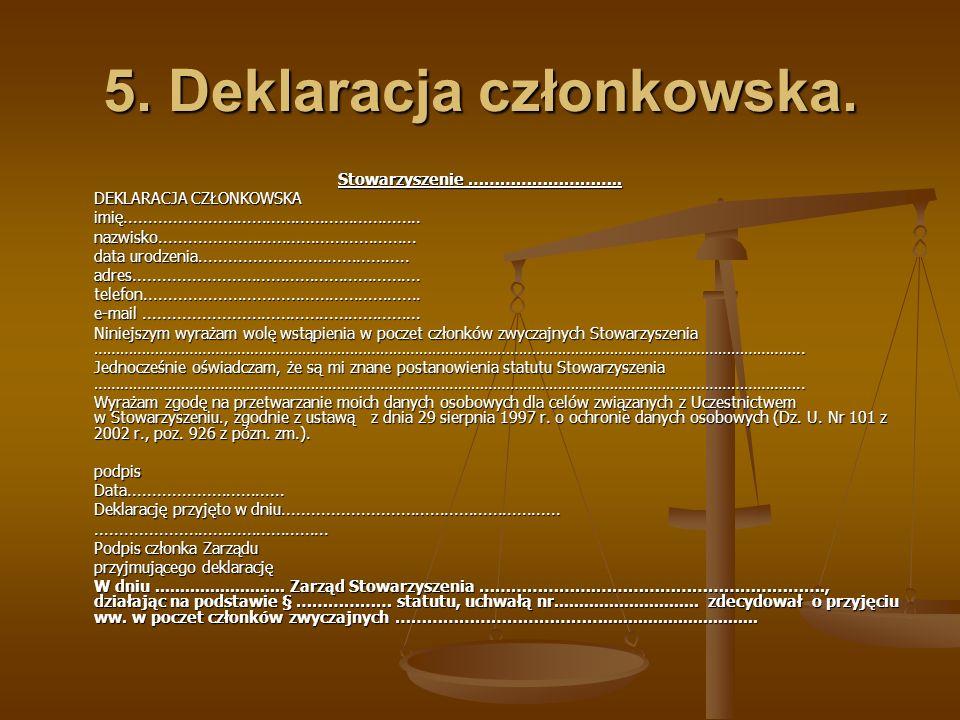 5. Deklaracja członkowska.