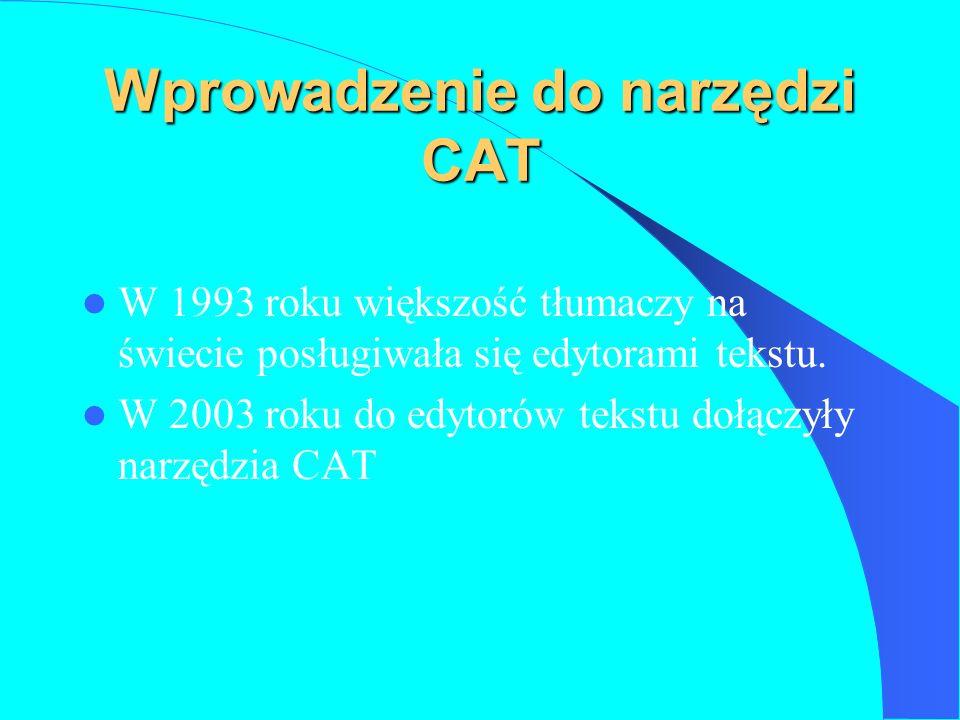 Wprowadzenie do narzędzi CAT