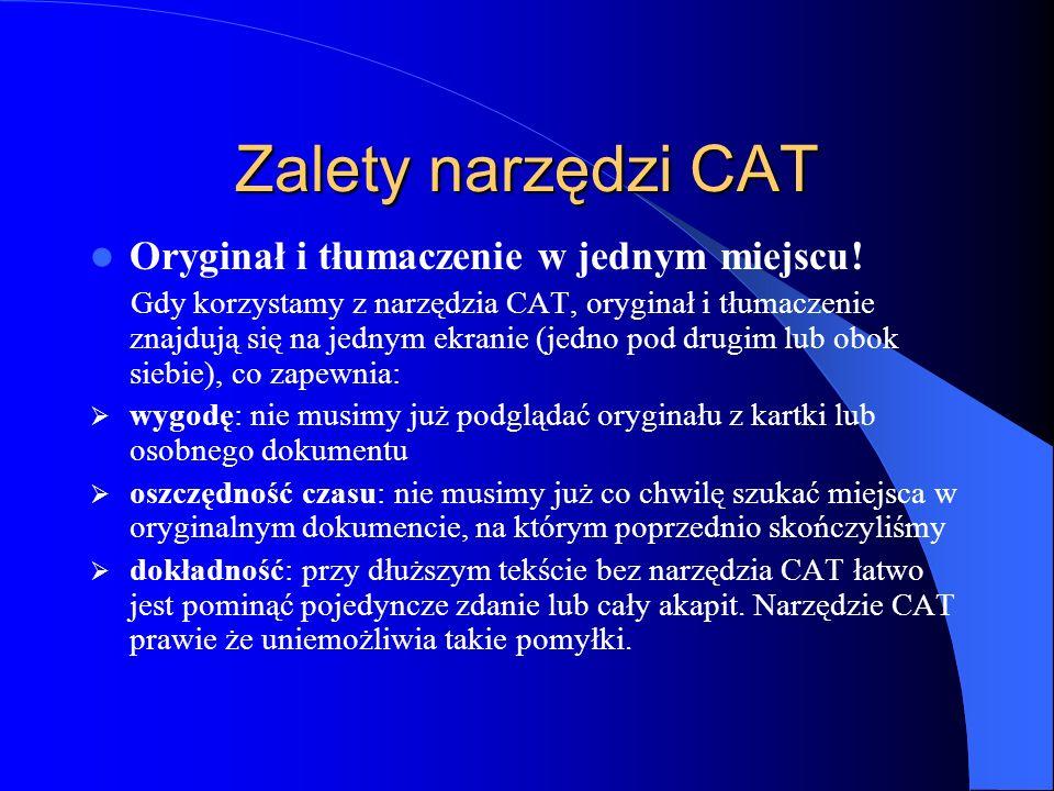 Zalety narzędzi CAT Oryginał i tłumaczenie w jednym miejscu!