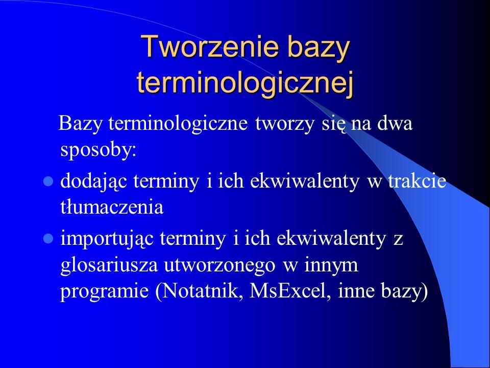 Tworzenie bazy terminologicznej