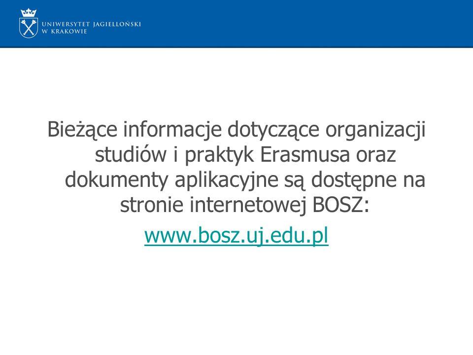 Bieżące informacje dotyczące organizacji studiów i praktyk Erasmusa oraz dokumenty aplikacyjne są dostępne na stronie internetowej BOSZ:
