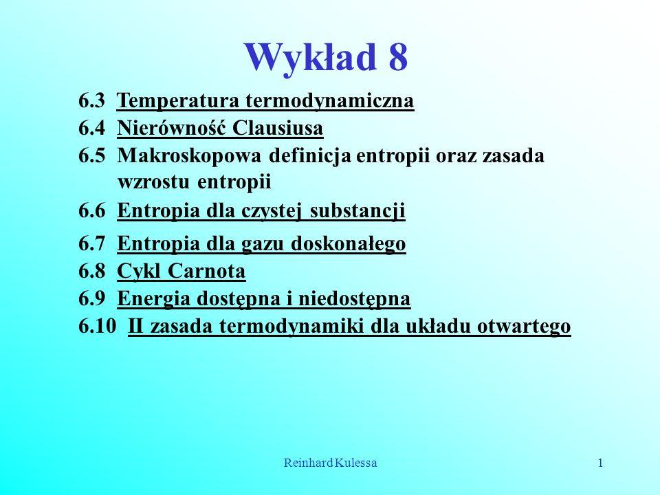 Wykład 8 6.3 Temperatura termodynamiczna 6.4 Nierówność Clausiusa