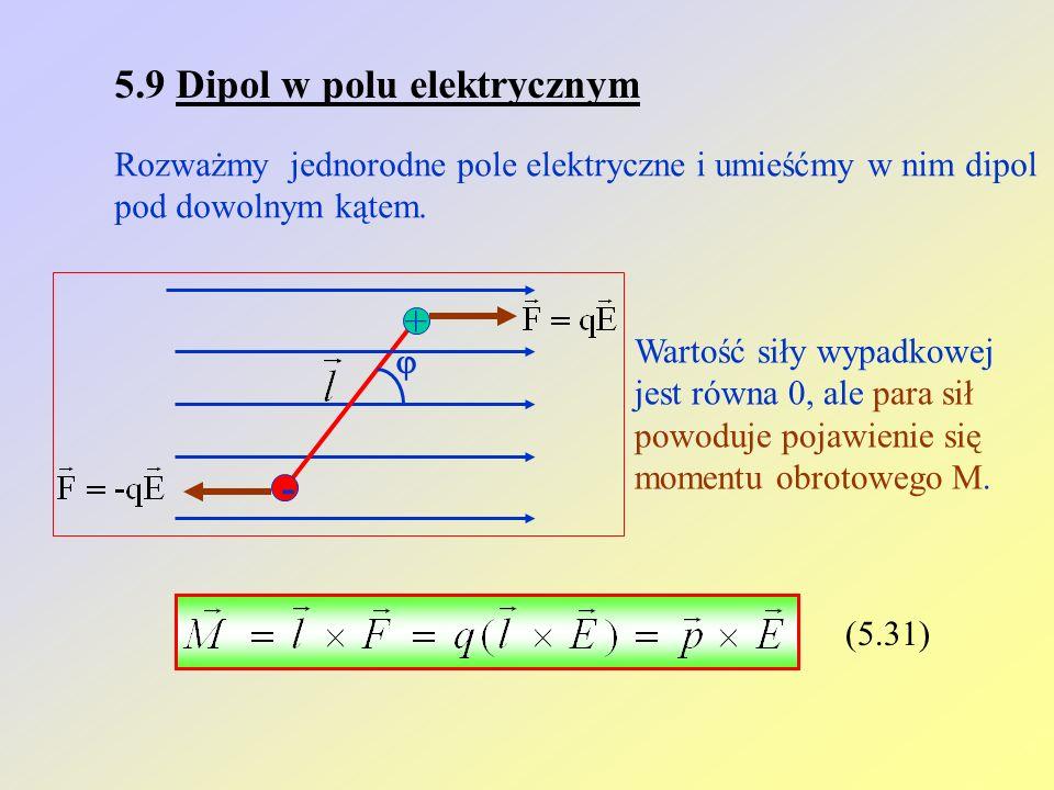 5.9 Dipol w polu elektrycznym