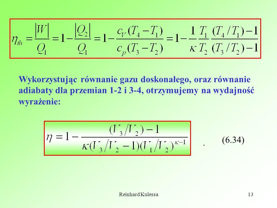 Wykorzystując równanie gazu doskonałego, oraz równanie adiabaty dla przemian 1-2 i 3-4, otrzymujemy na wydajność wyrażenie: