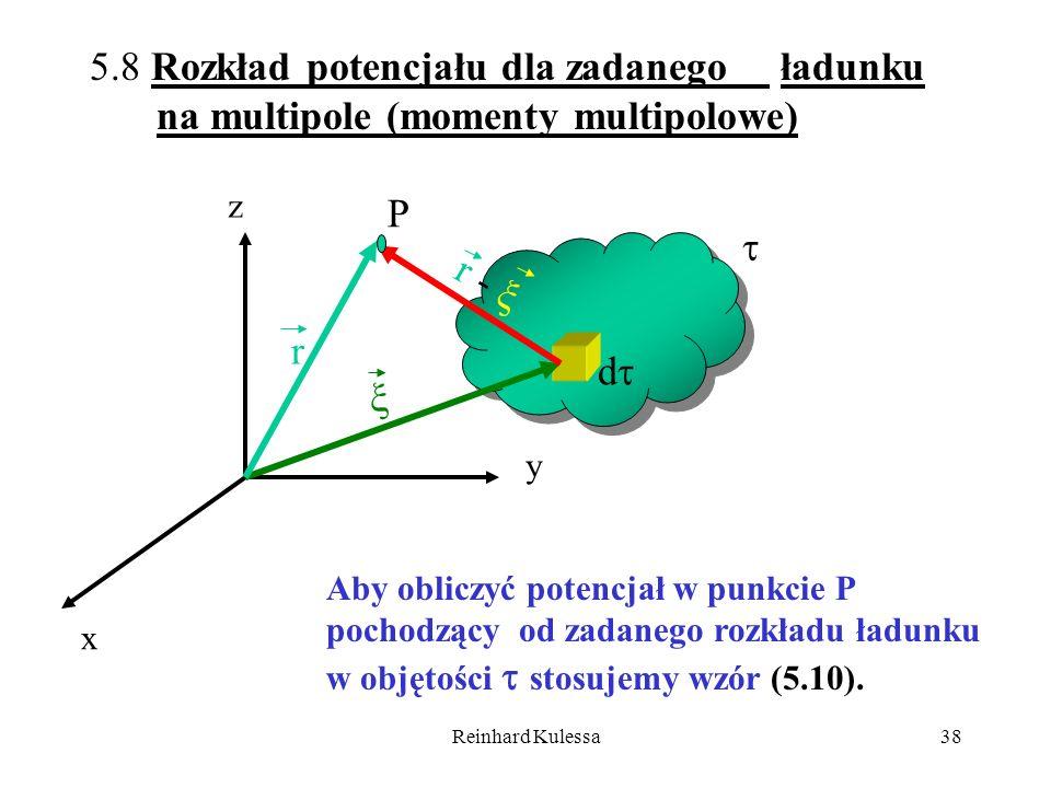 5.8 Rozkład potencjału dla zadanego ładunku na multipole (momenty multipolowe)