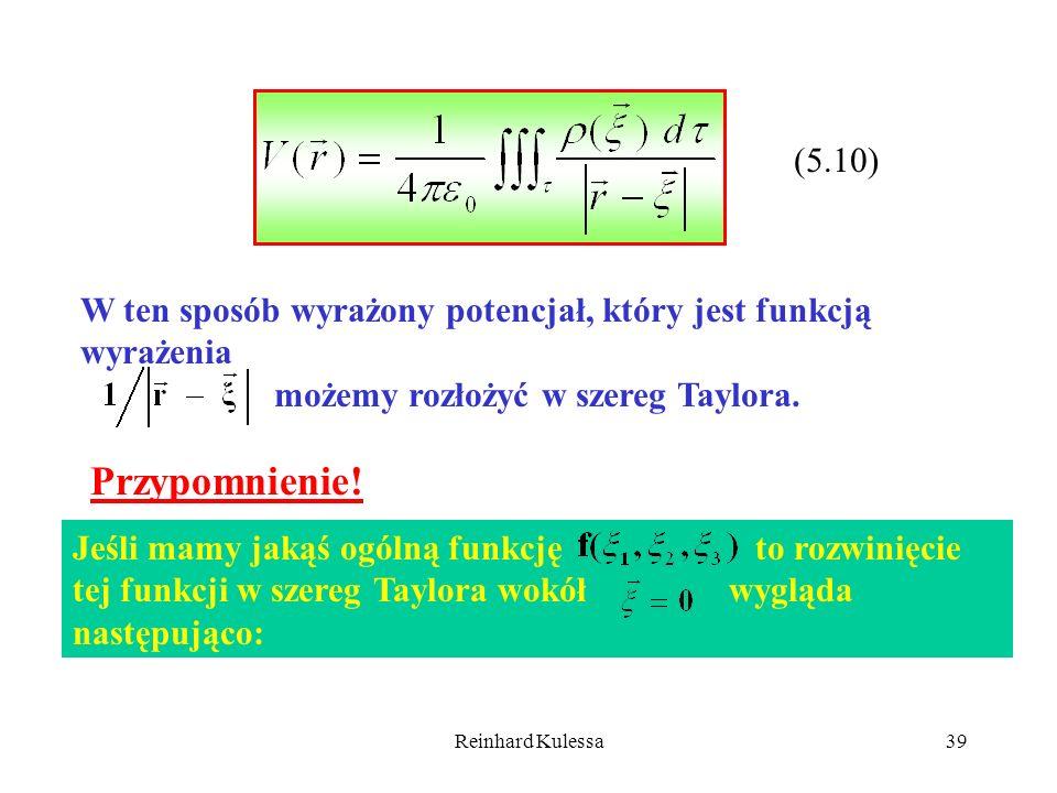 (5.10)W ten sposób wyrażony potencjał, który jest funkcją wyrażenia. możemy rozłożyć w szereg Taylora.