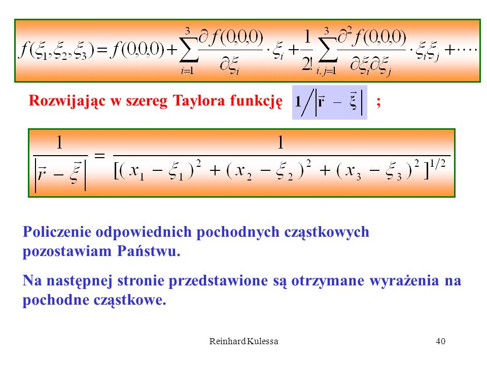 Rozwijając w szereg Taylora funkcję ;