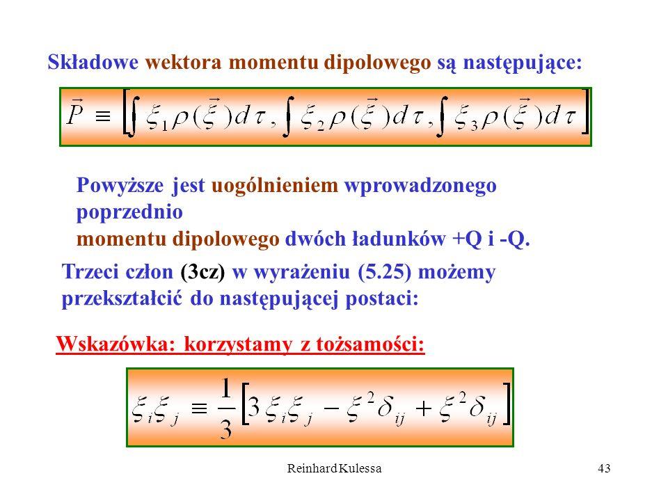 Składowe wektora momentu dipolowego są następujące: