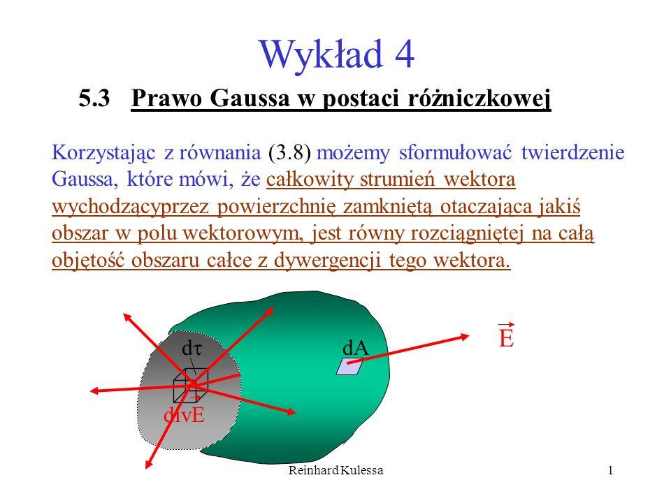 Wykład 4 5.3 Prawo Gaussa w postaci różniczkowej E
