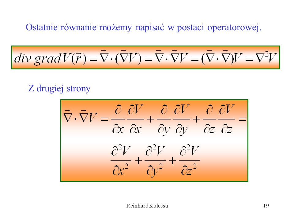 Ostatnie równanie możemy napisać w postaci operatorowej.