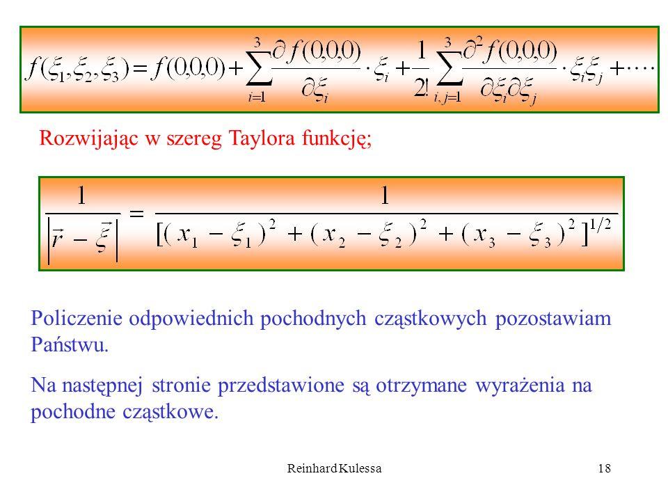 Rozwijając w szereg Taylora funkcję;
