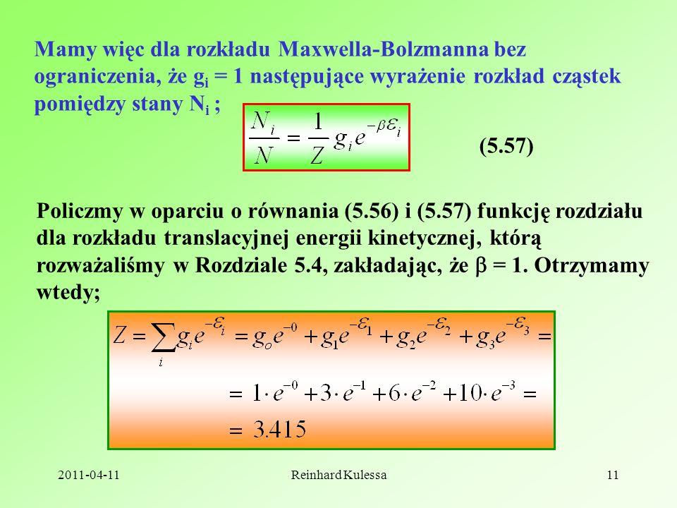 Mamy więc dla rozkładu Maxwella-Bolzmanna bez ograniczenia, że gi = 1 następujące wyrażenie rozkład cząstek pomiędzy stany Ni ;