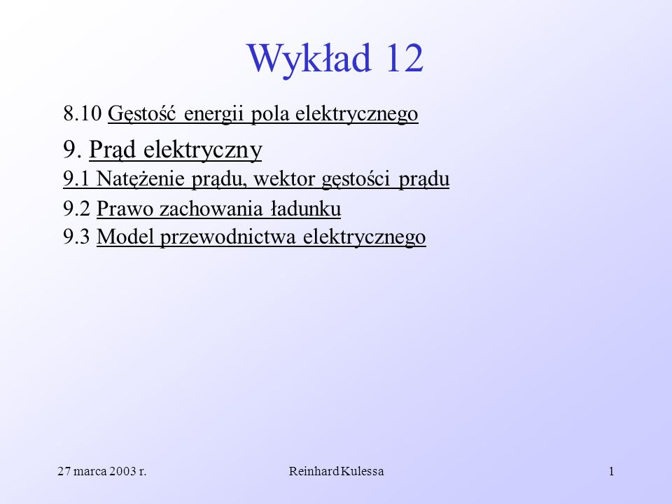 Wykład 12 8.10 Gęstość energii pola elektrycznego.