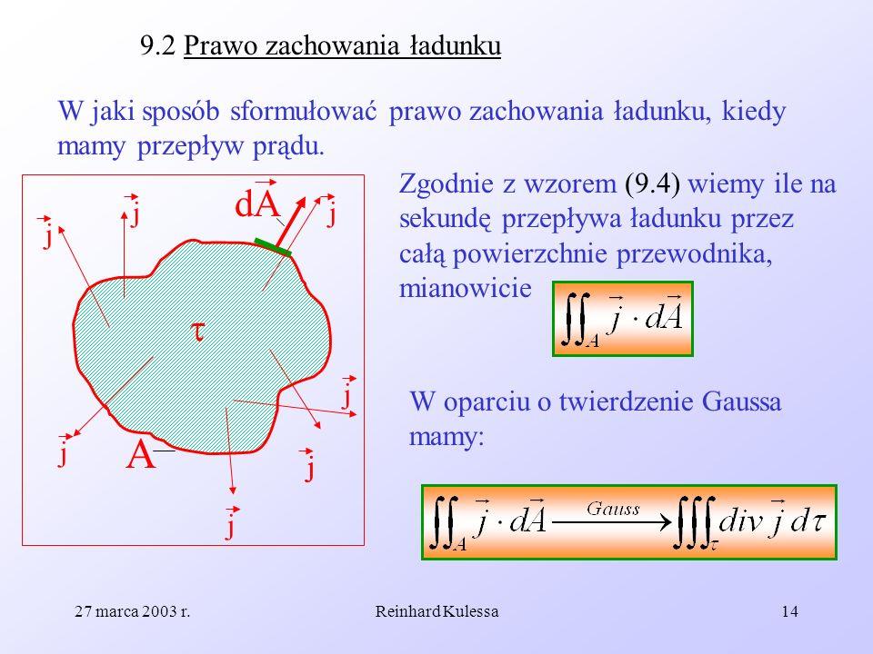 A dA  9.2 Prawo zachowania ładunku