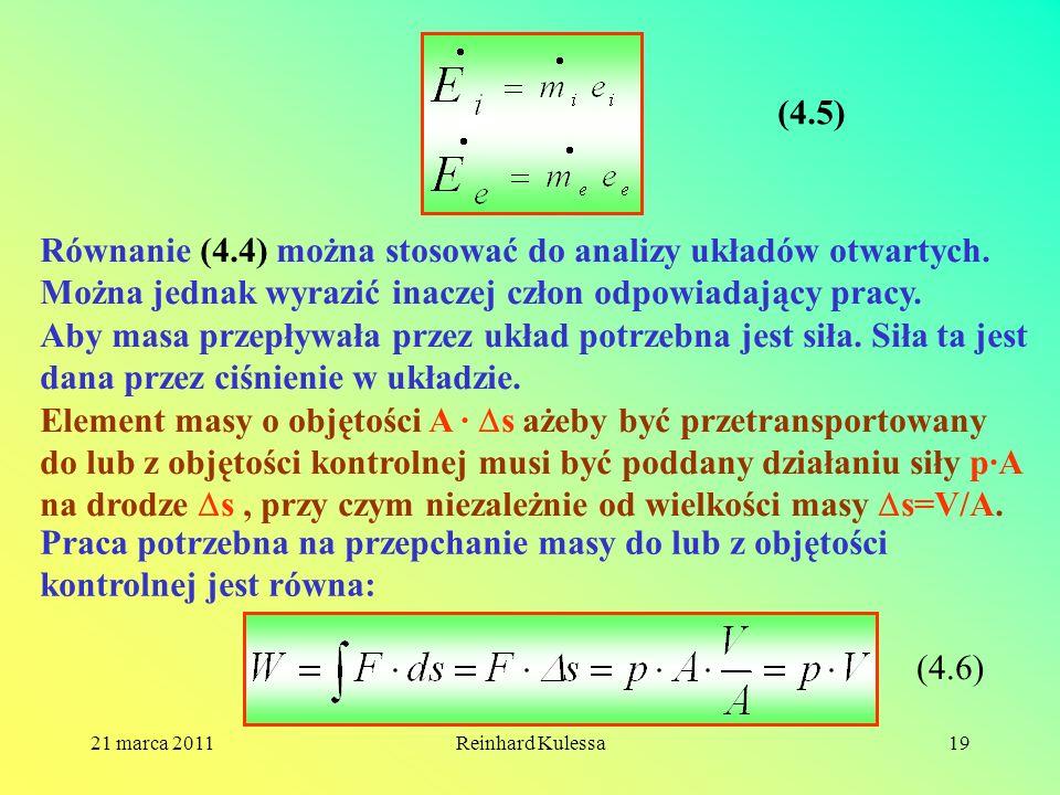 Równanie (4.4) można stosować do analizy układów otwartych.