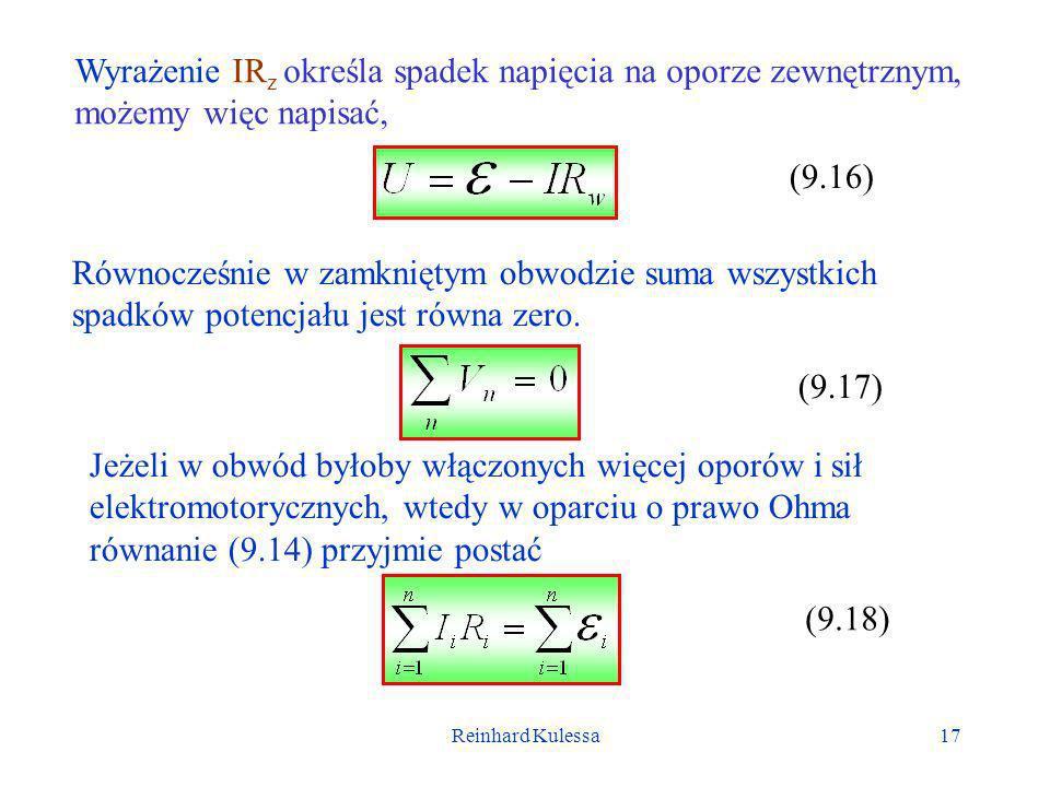 Wyrażenie IRz określa spadek napięcia na oporze zewnętrznym, możemy więc napisać,