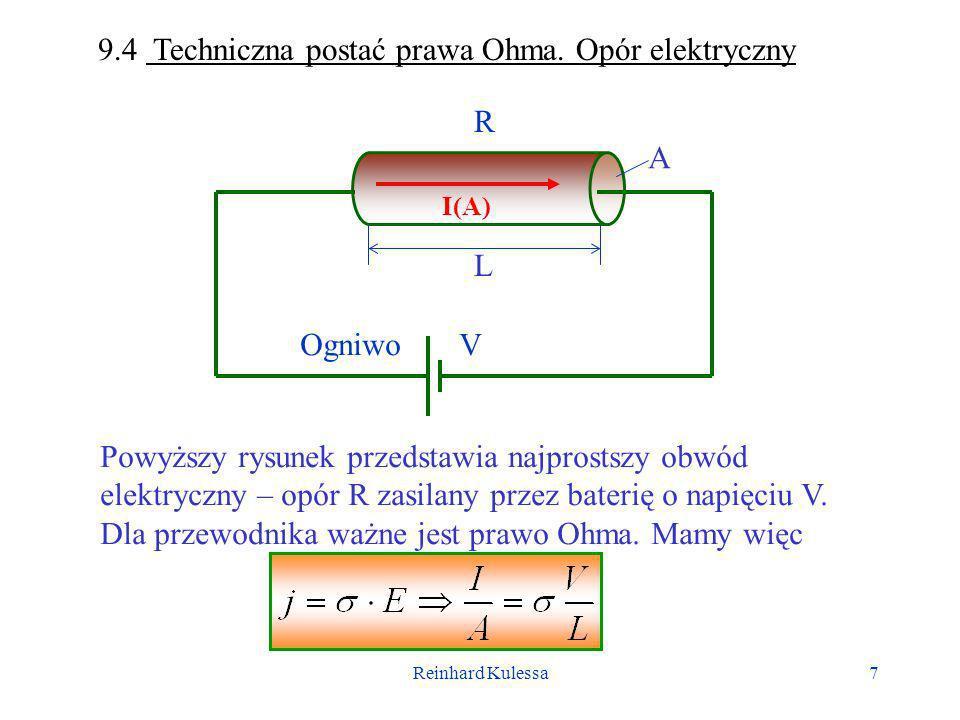 9.4 Techniczna postać prawa Ohma. Opór elektryczny