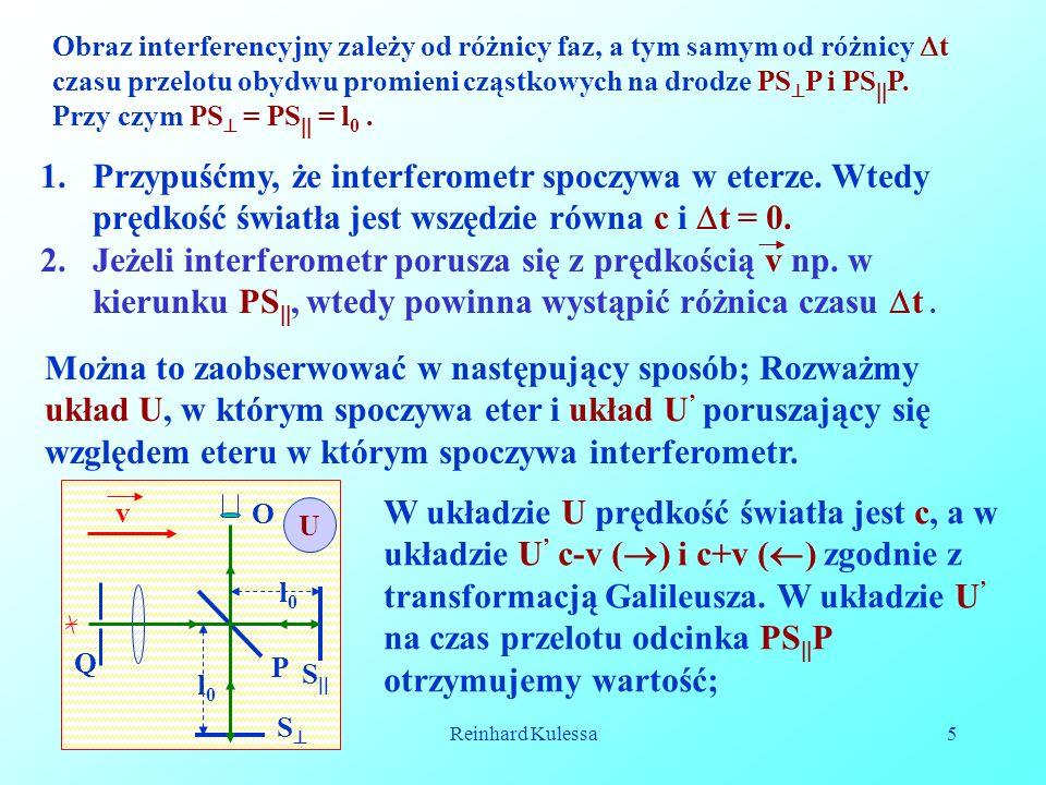 Przypuśćmy, że interferometr spoczywa w eterze. Wtedy