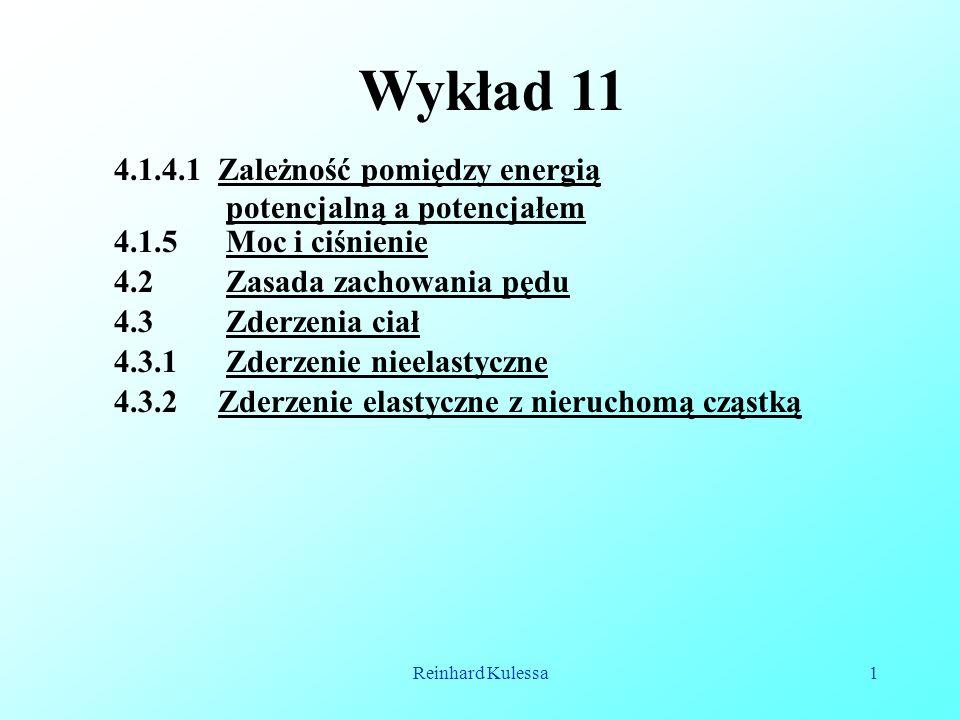 Wykład 11 4.1.4.1 Zależność pomiędzy energią potencjalną a potencjałem