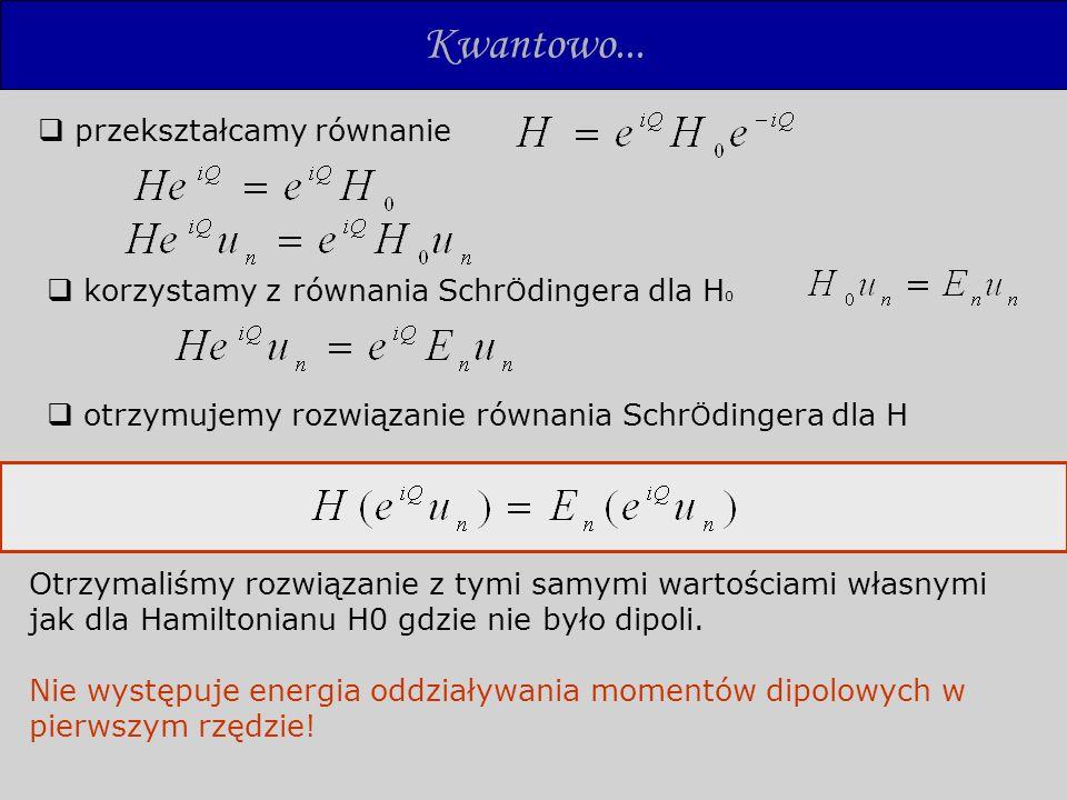 Kwantowo... przekształcamy równanie