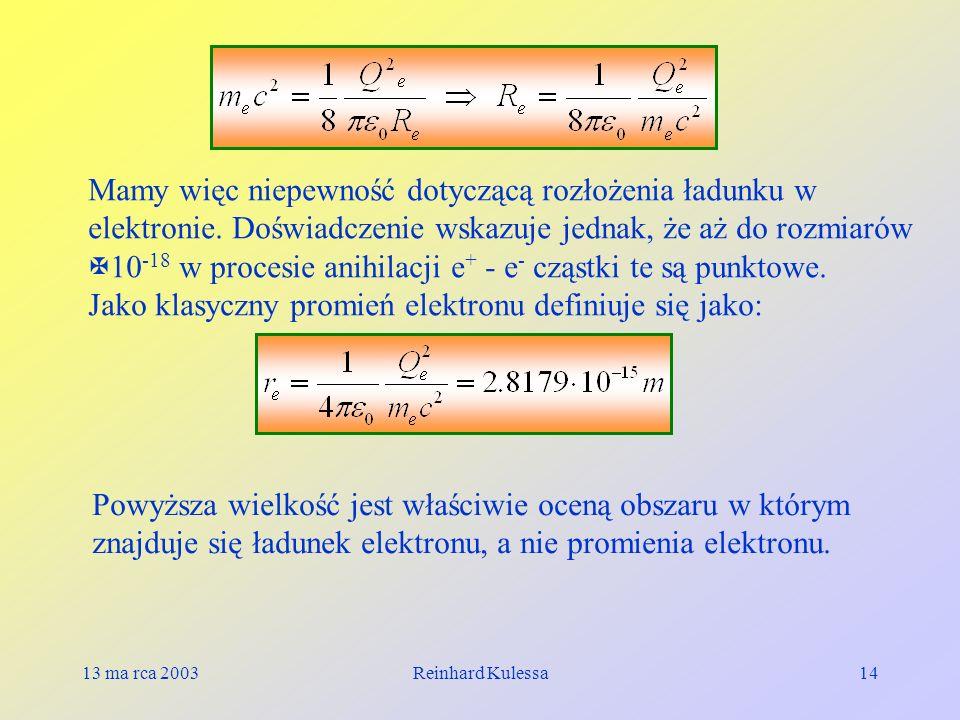 Jako klasyczny promień elektronu definiuje się jako: