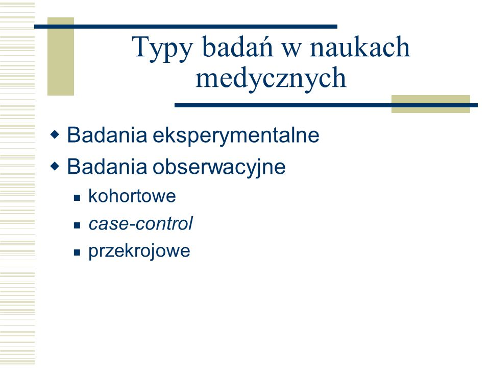 Typy badań w naukach medycznych