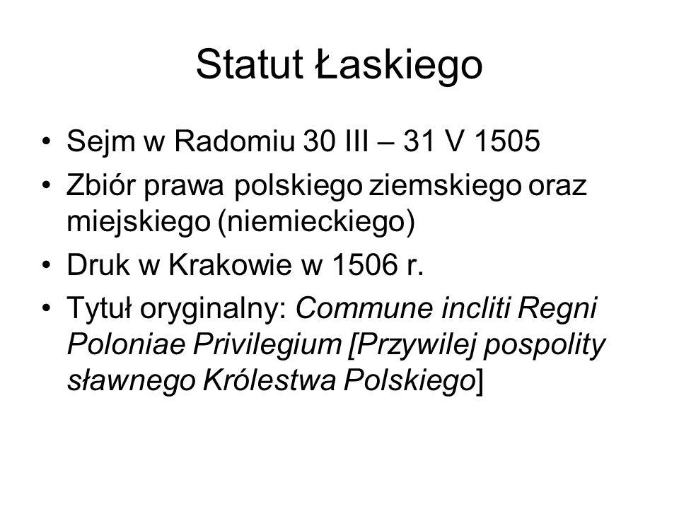 Statut Łaskiego Sejm w Radomiu 30 III – 31 V 1505