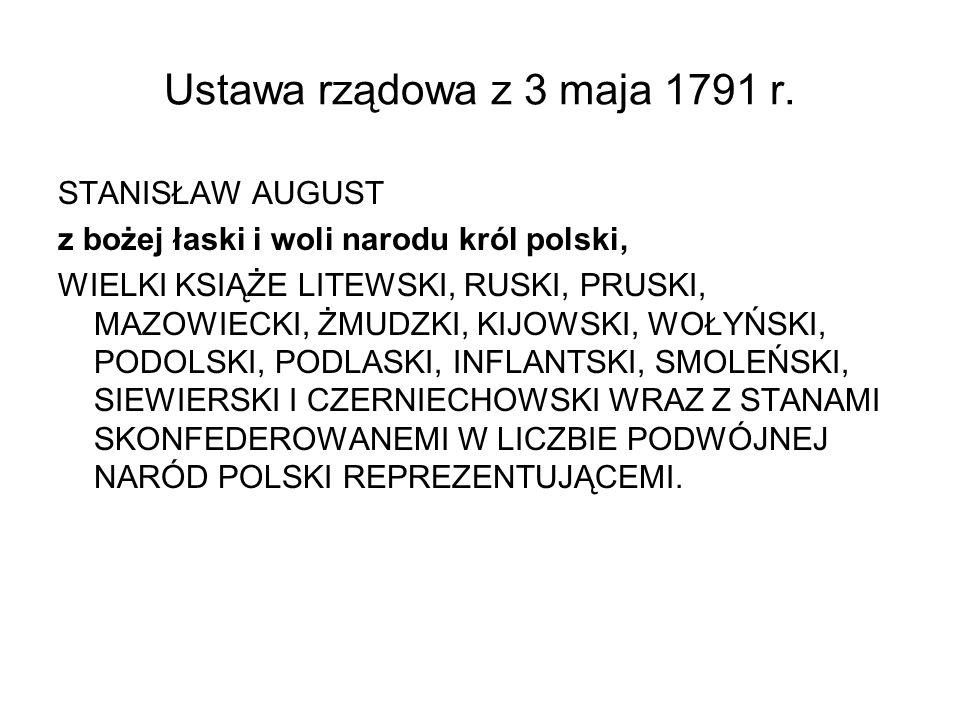 Ustawa rządowa z 3 maja 1791 r. STANISŁAW AUGUST