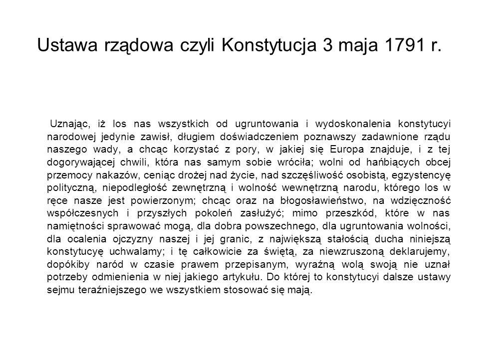 Ustawa rządowa czyli Konstytucja 3 maja 1791 r.