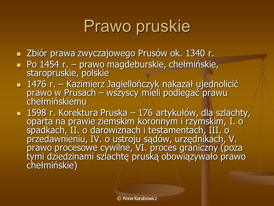 Prawo pruskie Zbiór prawa zwyczajowego Prusów ok. 1340 r.