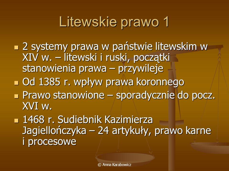 Litewskie prawo 1 2 systemy prawa w państwie litewskim w XIV w. – litewski i ruski, początki stanowienia prawa – przywileje.