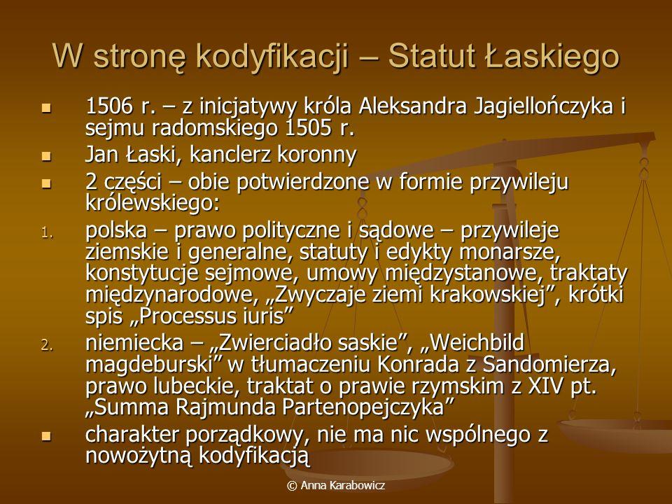 W stronę kodyfikacji – Statut Łaskiego