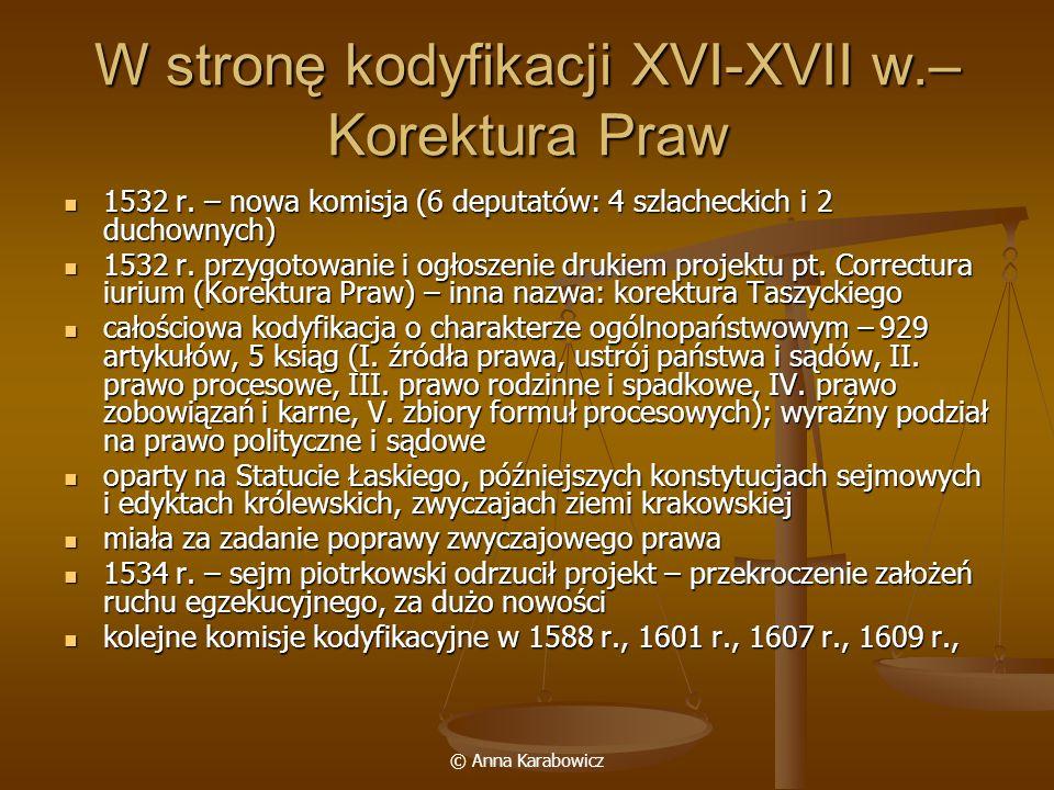 W stronę kodyfikacji XVI-XVII w.– Korektura Praw