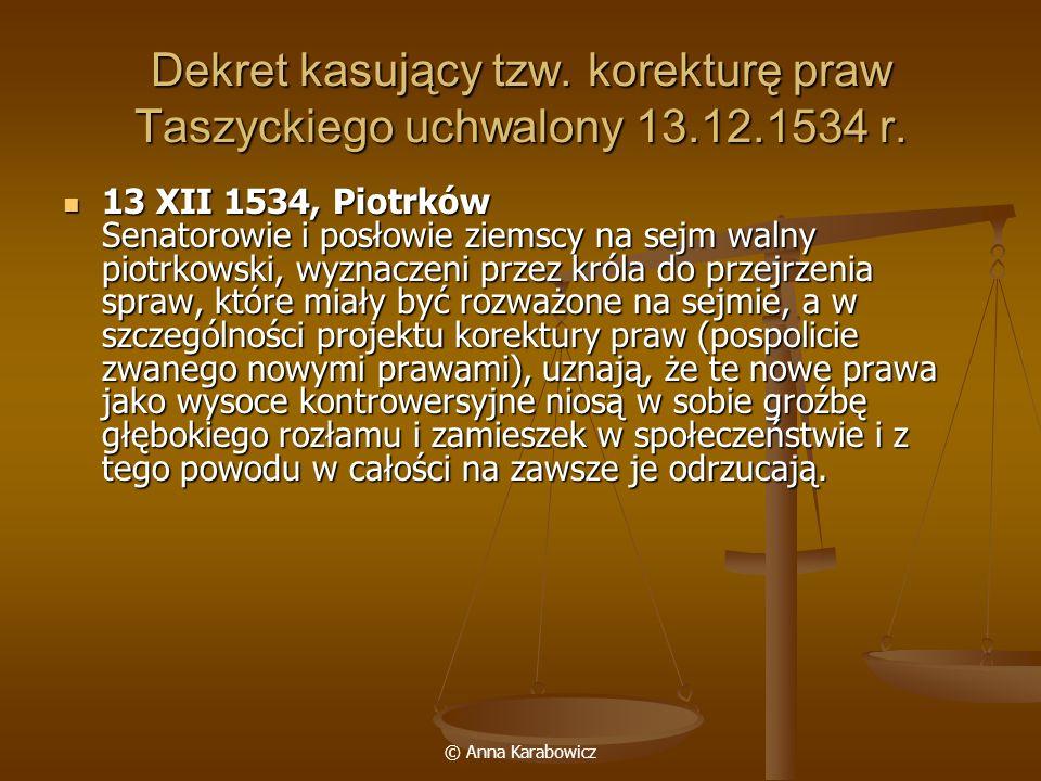 Dekret kasujący tzw. korekturę praw Taszyckiego uchwalony 13. 12