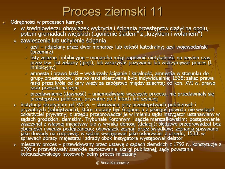 Proces ziemski 11 Odrębności w procesach karnych.