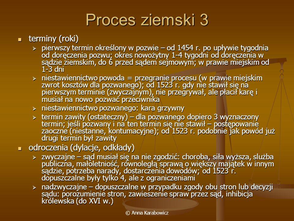 Proces ziemski 3 terminy (roki) odroczenia (dylacje, odkłady)