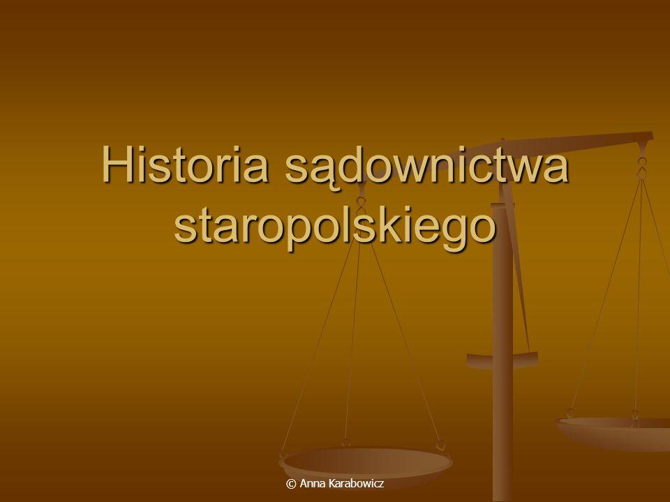 Historia sądownictwa staropolskiego
