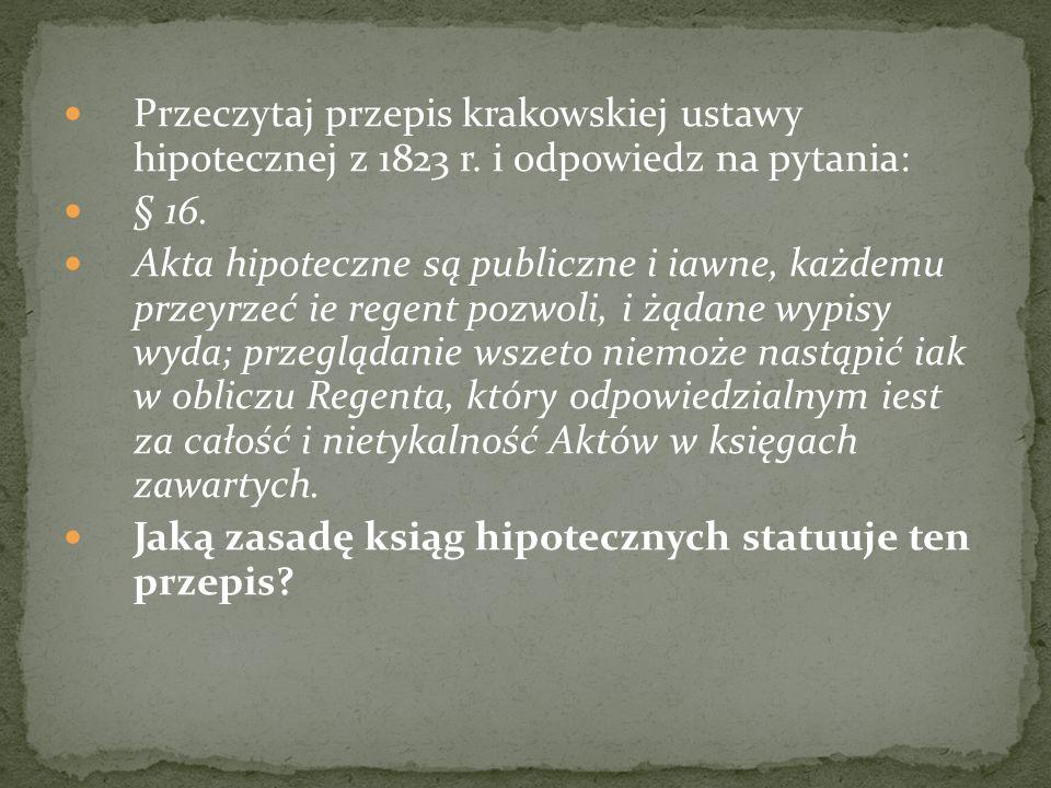 Przeczytaj przepis krakowskiej ustawy hipotecznej z 1823 r