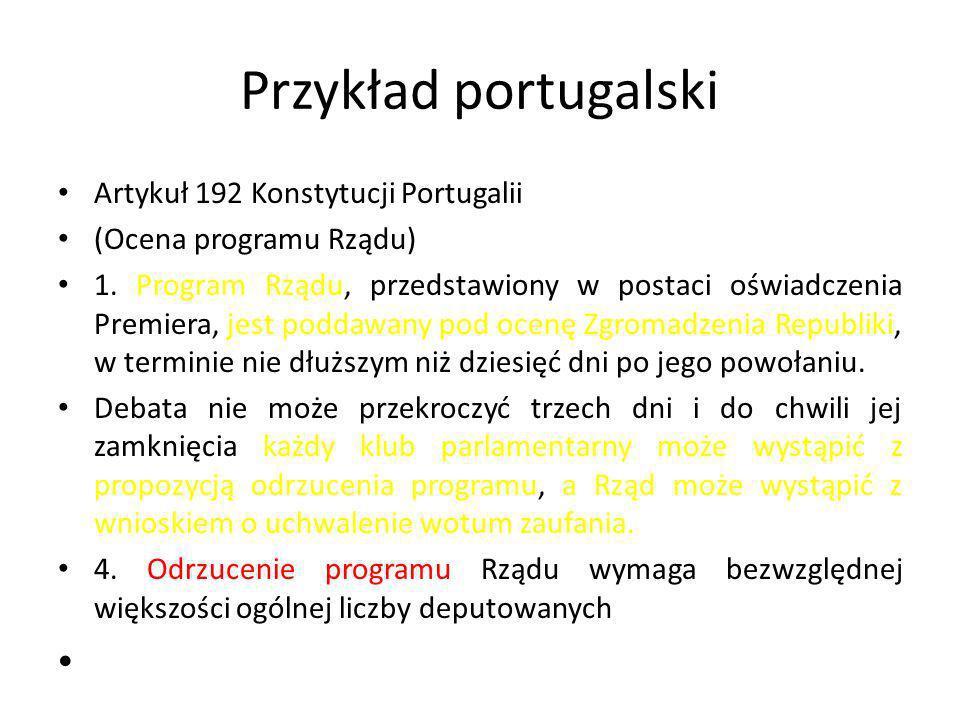 Przykład portugalski Artykuł 192 Konstytucji Portugalii