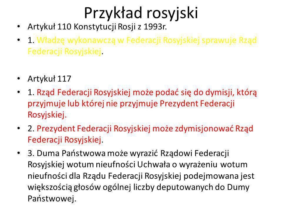 Przykład rosyjski Artykuł 110 Konstytucji Rosji z 1993r.