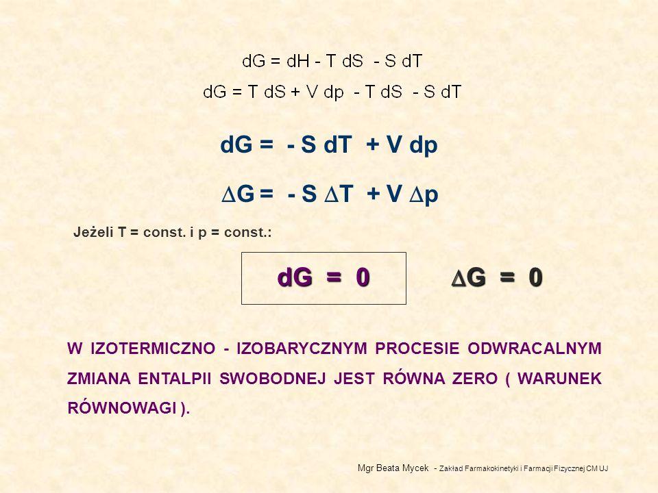 Jeżeli T = const. i p = const.: