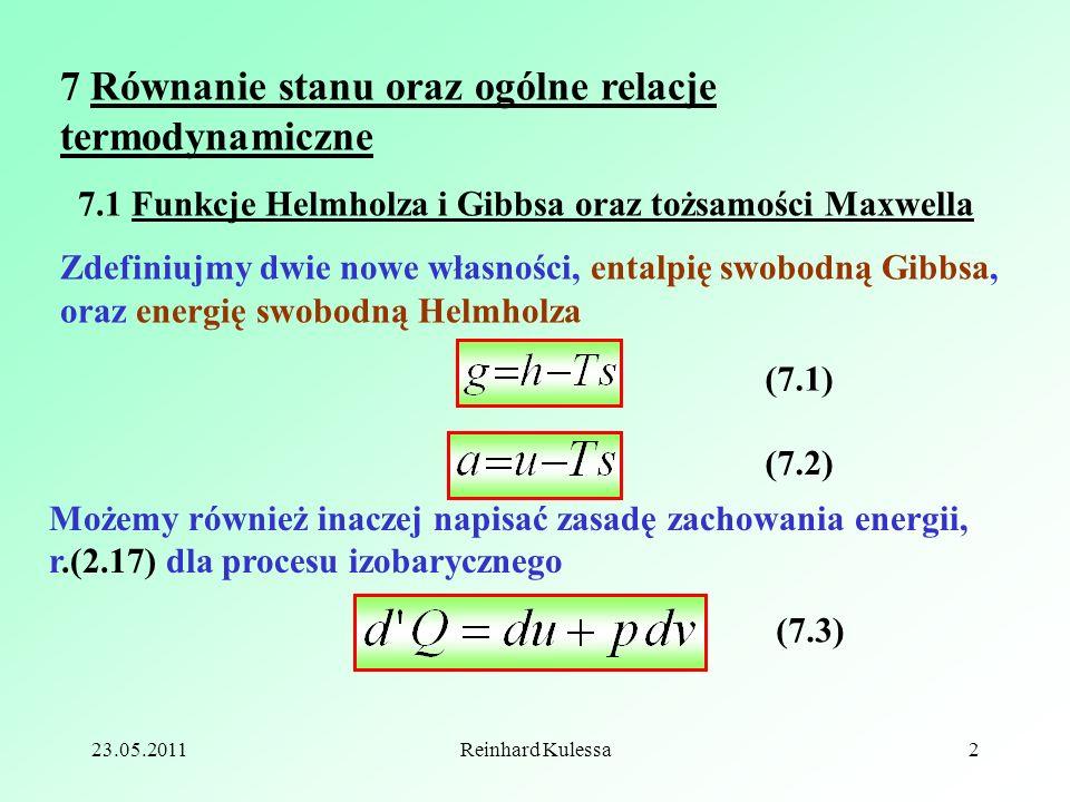 7 Równanie stanu oraz ogólne relacje termodynamiczne