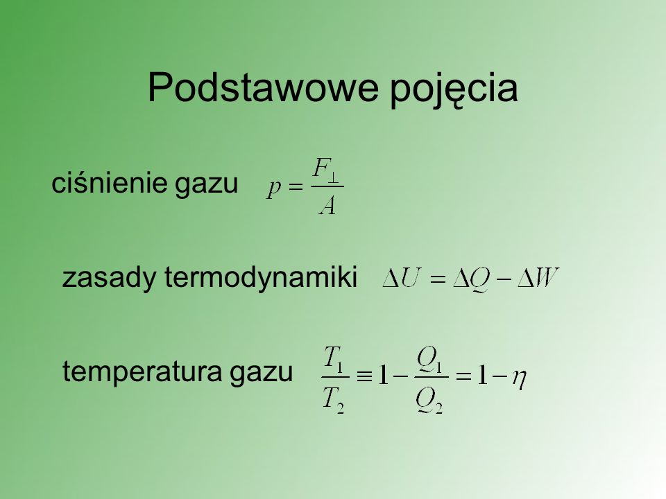 Podstawowe pojęcia ciśnienie gazu zasady termodynamiki