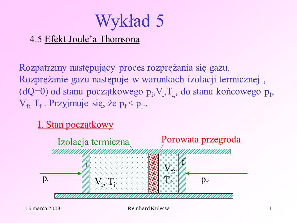 Wykład 5 4.5 Efekt Joule'a Thomsona