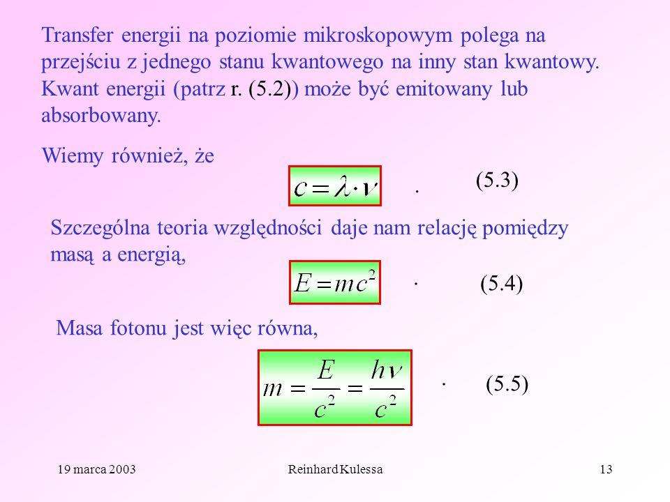 Masa fotonu jest więc równa,