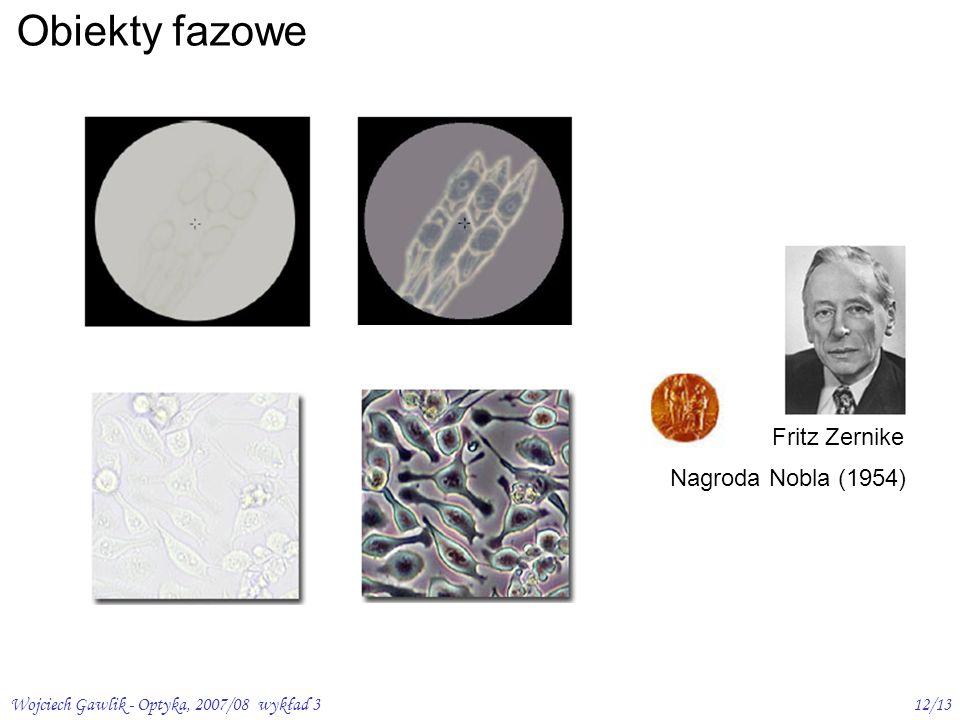 Obiekty fazowe Fritz Zernike Nagroda Nobla (1954)