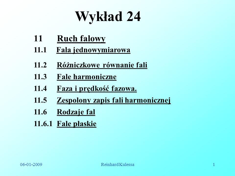 Wykład 24 Ruch falowy 11.1 Fala jednowymiarowa