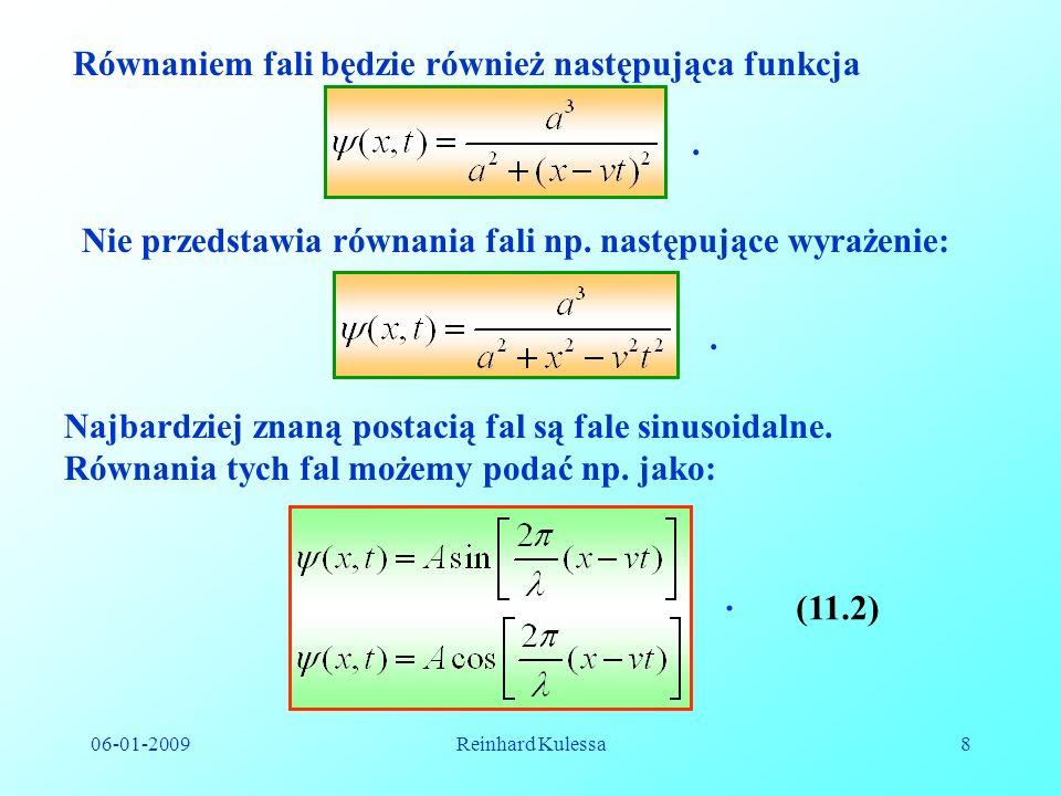 Równaniem fali będzie również następująca funkcja
