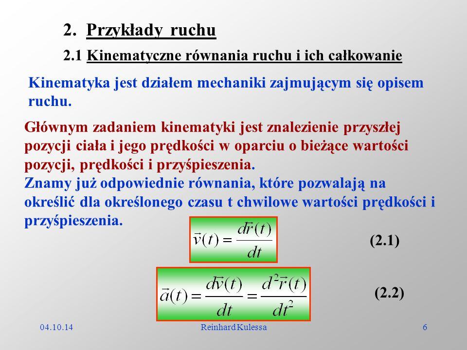 2. Przykłady ruchu 2.1 Kinematyczne równania ruchu i ich całkowanie